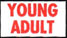 YOUNG ADULT label roll(s) 7/8x1/2  white red,  by the 1200 ct roll.