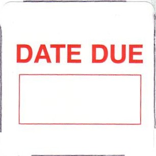 DATE DUE panel/label (dummy) roll(s) White/red 735/roll.